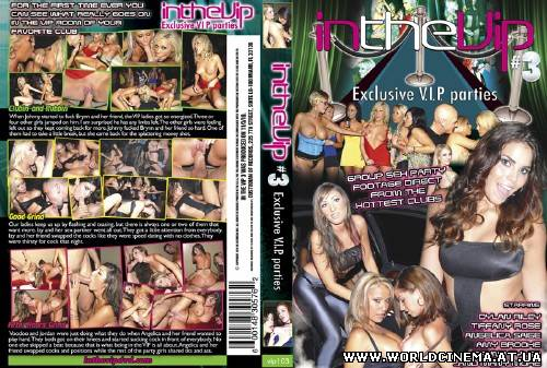 In The VIP 3  [2010, Gonzo, Orgy, Party, Group Sex, DVDRip]